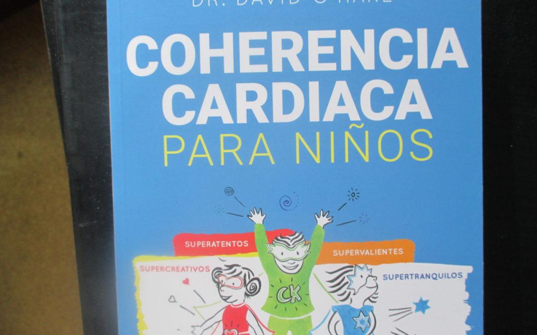 COHERENCIA CARDIACA para NIÑOS Dr.David O`Hare